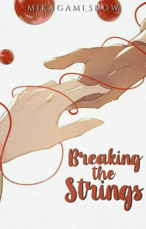 Breaking The Strings by Mikagami_Snow