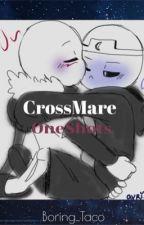 Crossmare Oneshots by BoringTako