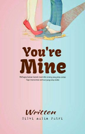 You're mine (REVISI)  by Askobarrr