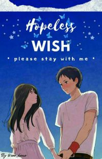 Hopeless Wish✔ [END] cover