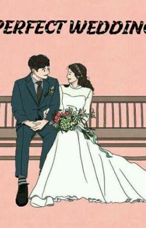 Perfect wedding by meylimey