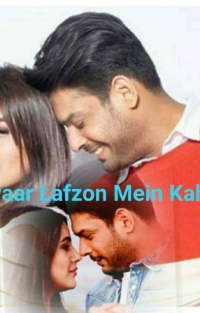 Pyaar lafzon Mein Kahan ( Completed ) by sidnaaz_fever_