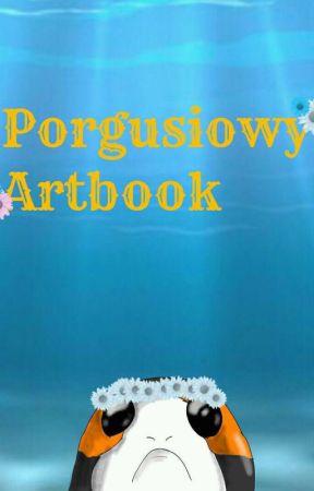 ×Porgusiowy Artbook× •Czyli rysunki Queen• by The_Queen_of_Porgs