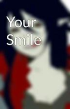 Your Smile by KKATan