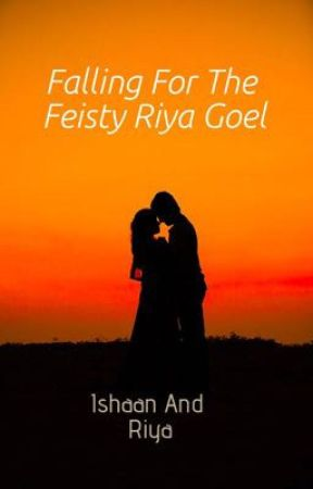 IBLS #5 FALLING FOR THE FEISTY RIYA GOEL (ON HOLD ) by IBLSWriters