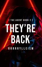 They're Back ( Book 2 ) by rrrrrylleism