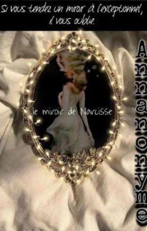 Le Miroir de Narcisse (Poésie) by Annanonyme