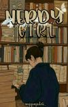 NERDY GIRL [COMPLETED] cover