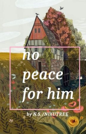 No Peace For Him --1917 AU by Nixutree