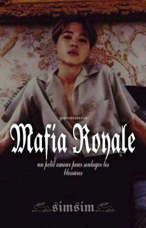 Mafia Royale (𝓨𝓸𝓸𝓷𝓶𝓲𝓷) by Crybaby_801