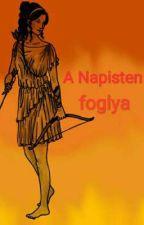 A Napisten foglya | Picit szünetel | by AthenaHungarian