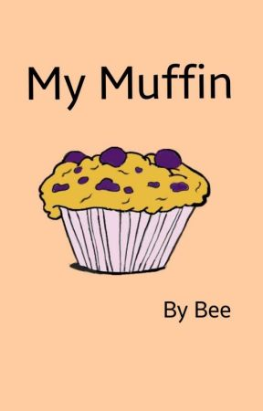 My Muffin [Own Creation] by Beebeez99