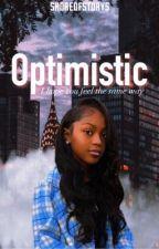 Optimistic || J.I.  by shoreofstorys
