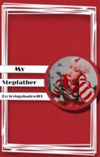 My Stepfather  by lovingshadow101