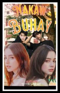 NAKAW NA BUHAY(COMPLETED) cover