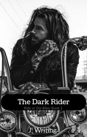 The Dark Rider (18+) [Completed] by jwriting1