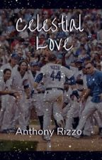 Celestial Love (Anthony Rizzo) by Pentaholic2011
