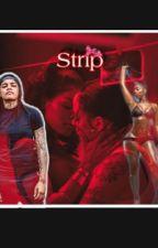 Strip by magicallygay