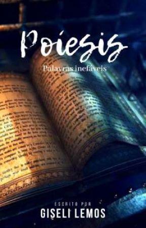 Poíesis - Palavras Inefáveis by GiseliLemos