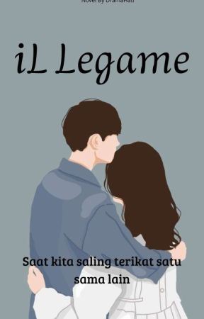 iL Legame (tamat) by dramahati