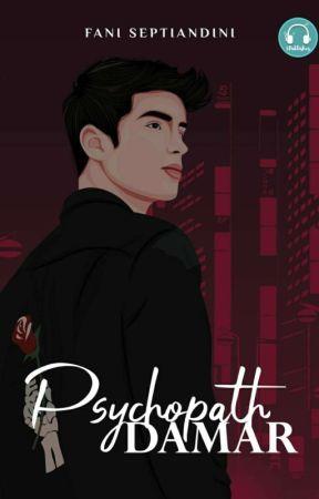 Psychopath Damar [PROSES PENERBITAN] by fani_septiandini
