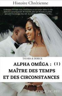 Alpha Omega: Master of Times and Circunstances (La Saga Beugré Tome 1) cover