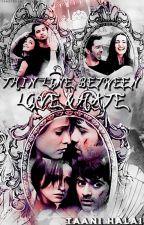 Thin Line Between Love & Hate by NeetaHalai