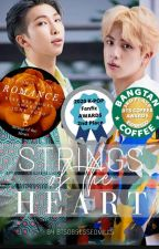 Strings of the Heart   BTS Fanfiction   by btsobsessedmills