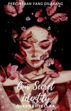 Our Secret Identity by faqihahalzahra