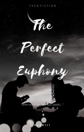 The Perfect Euphony (School Band Series #1) by kleriii