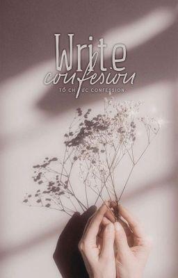 WRITE CONFESSION