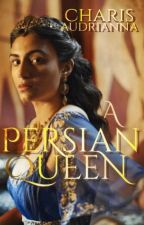 A Persian Queen by CharisGB
