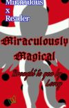 Miraculously Magical (Miraculous x Reader) cover