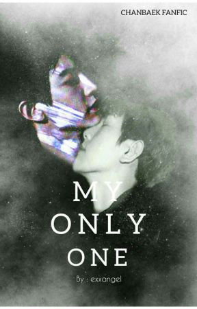 My Only One [ B×B ]  by exxangel