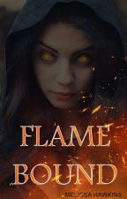 Flame Bound✔ by waywardenby