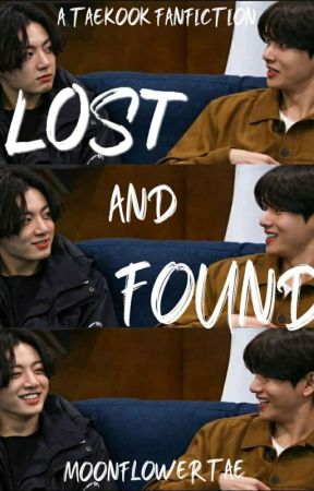 lost and Found |Taekook| by Moonflowertae