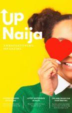 Up Naija by AmbassadorsNG
