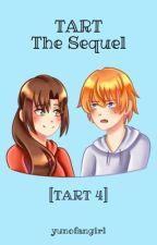 TART The Sequel (TART 4) by yunofangirl