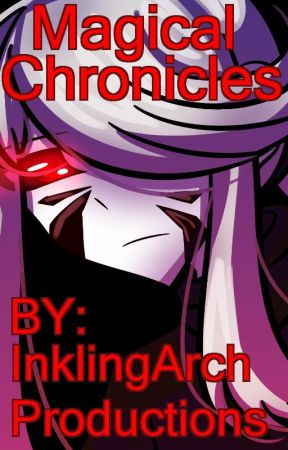 The Killer's Curse (Book 1 Of The Magical Chronicles) by Inklingarch4603