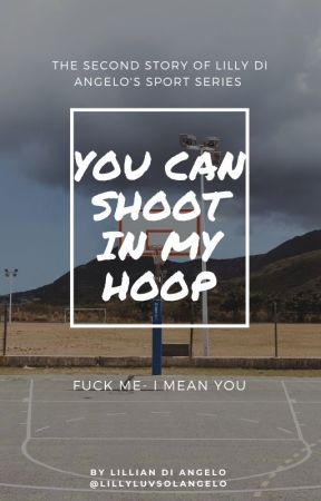 You Can Shoot In My Hoop//Solangelo HS/Basketball AU by Lillyluvsolangelo