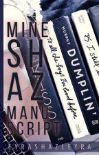MINE_SHAZ MaNuSCRiPT by Eyra_Shazleyra