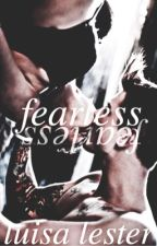 Fearless by xlesterrx