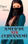 AMED DE AŞK CEHENNEMİ (tamamlandı)  cover