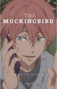 The Mockingbird  *Haikyuu x Male!OC* cover