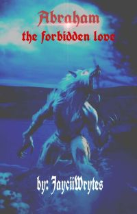 Abraham (The Forbidden Love) Slow Update cover