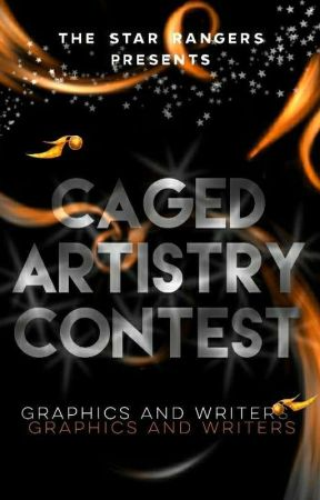 Caged Artistry Contest by TheStarRangers