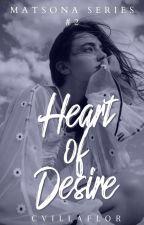 Heart of Desire (Matsona Series #2) by cvillaflor