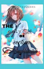 THE ONLY GIRL OF SECTION SAGITTARIUS (COMPLETED) by softy_seventeen