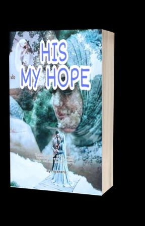 HIS MY HOPE  by syxhxris