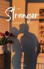 stranger ./ jaerosé by paintjSE
